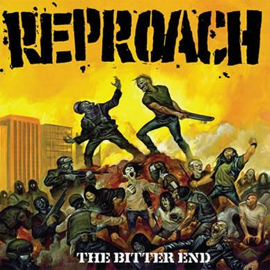 Reproach- The Bitter End LP