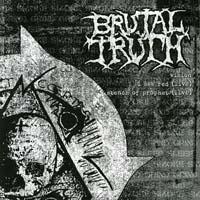 """Brutal Truth / Rupture- Split 7"""""""