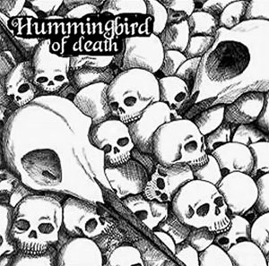 Hummingbird Of Death- Skullvalanche LP