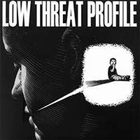 "Low Threat Profile- Product Number Three 7"" (Infest, Lack Of Interest, No Comment) (Sale price!)"