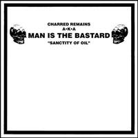 "Man Is The Bastard / Bizzare Uproar- Sanctity Of Oil Split 10"" (Color vinyl)"