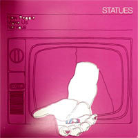 Statues- New People Make Us Nervous LP