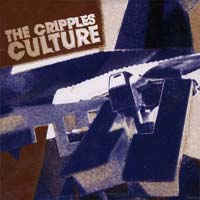 Cripples- Culture CD (Sale price!)
