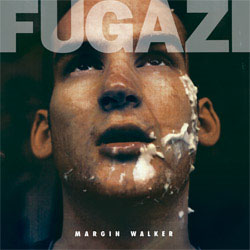 Fugazi- Margin Walker 12""