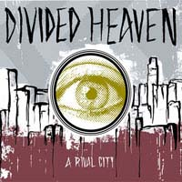 Divided Heaven- A Rival City CD (Sale price!)