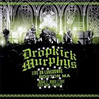 Dropkick Murphys- Live On Lansdown LP & CD