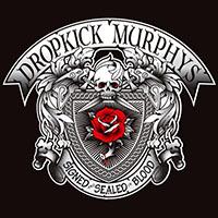 Dropkick Murphys- Signed & Sealed In Blood LP