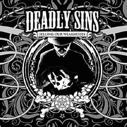 Deadly Sins- Selling Our Weaknesses LP (Crash And Burn,. Even In Blackouts, Dropkick Murphys) (Sale price!)