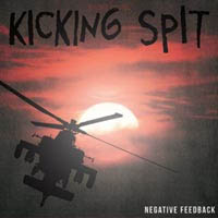Kicking Spit- Negative Feedback LP (Iron Reagan, ANS, Mammoth Grinder)