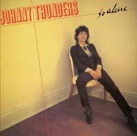 Johnny Thunders- So Alone LP (Ltd Ed 200 Gram Vinyl)