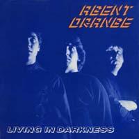 Agent Orange- Living In Darkness LP (Ltd Ed 150gram Vinyl)