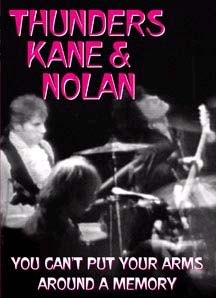 Thunders Kane & Nolan- You Can't Put Your Arms Around A Memory DVD (Sale price!)