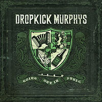 Dropkick Murphys- Going Out In Style 2xLP & CD