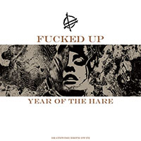 Fucked Up- Year Of The Hare LP (Color Vinyl)