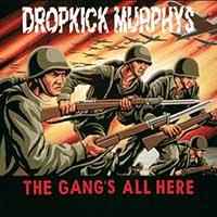 Dropkick Murphys- The Gang's All Here LP
