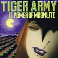 Tiger Army- II: Power Of Moonlight LP