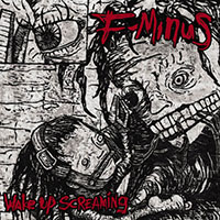 F Minus- Wake Up Screaming LP