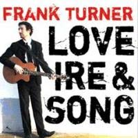 Frank Turner- Love Ire & Song LP