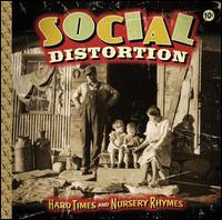 Social Distortion- Hard Times And Nursery Rhymes 2xLP & CD
