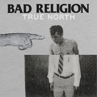 Bad Religion- True North LP (Comes with CD)