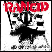 Rancid- And Out Come The Wolves (20th Anniversary Edition) LP (150gram Vinyl)