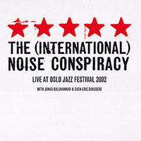 International Noise Conspiracy- Live At Oslo 2002 LP (Sale price)