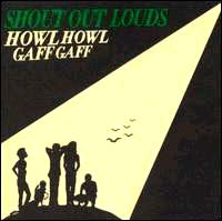Shout Out Louds- Howl Howl Gaff Gaff CD (Sale price!)