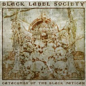 Black Label Society- Catacombs Of The Black Vatican 2xLP