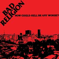 Bad Religion- How Could Hell Be Any Worse LP