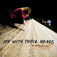 Off With Their Heads- In Desolation LP