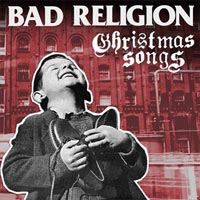 Bad Religion- Christmas Songs LP & CD