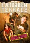 Evergreen Terrace- Hotter Wetter Stickier Funner DVD (Sale price!)