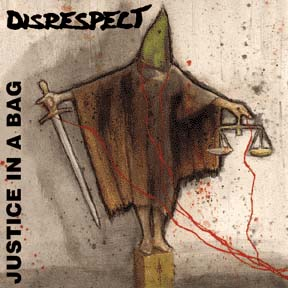 "Disrespect- Justice In A Bag 7"" (Sale price!)"