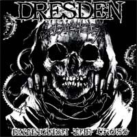 "Dresden- Extinguish The Cross 7"" (Sale price!)"