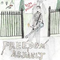 Freedom Assault- Burn The Bastards CD (Sale price!)