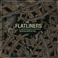 """Flatliners- Monumental 7"""""""