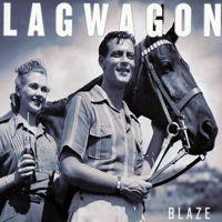 Lagwagon- Blaze LP