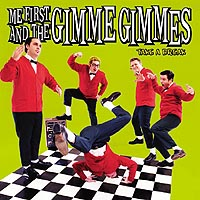 Me First & The Gimme Gimmes- Take A Break LP