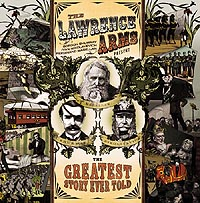 Lawrence Arms- The Greatest Story Ever Told LP