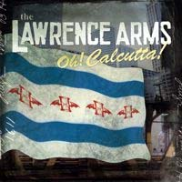 Lawrence Arms- Oh! Calcutta! LP