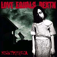 Love Equals Death- Nightmerica LP