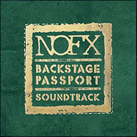 NOFX- Backstage Passport, The Soundtrack LP