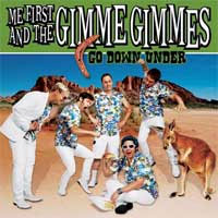 Me First & The Gimme Gimmes- Go Down Under 2x7""