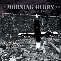 Morning Glory- Poets Were My Heroes 2xLP (Choking Victim, Leftover Crack)