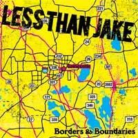 Less Than Jake- Borders And Boundaries LP & DVD