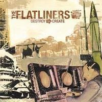 Flatliners- Destroy To Create LP