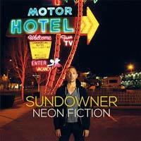 Sundowner- Neon Fiction LP