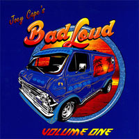 Joey Cape's Bad Loud- Volume One LP