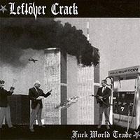 Leftover Crack- Fuck World Trade 2xLP