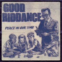 Good Riddance- Peace In Our Time LP